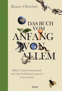 Das Buch vom Anfang von allem von Rainer Oberthuer