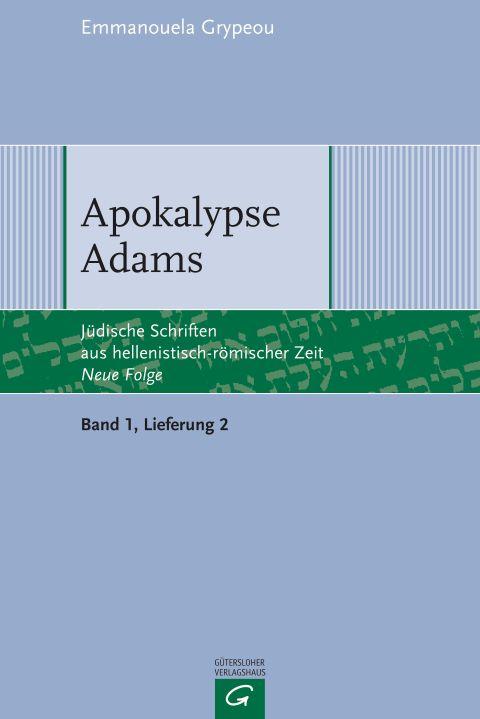 Apokalypse Adams von Emmanouela Grypeou