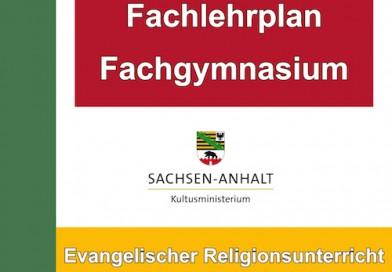Fachlehrplan für Evangelische Religion an Fachgymnasien