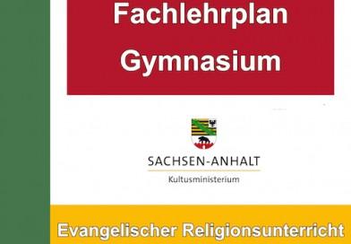 Der Lehrplan für Evangelische Religion an allgemeinbildenen Gymnasien