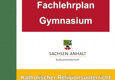 Der Lehrplan für Katholische Religion an allgemeinbildenden Gymnasien