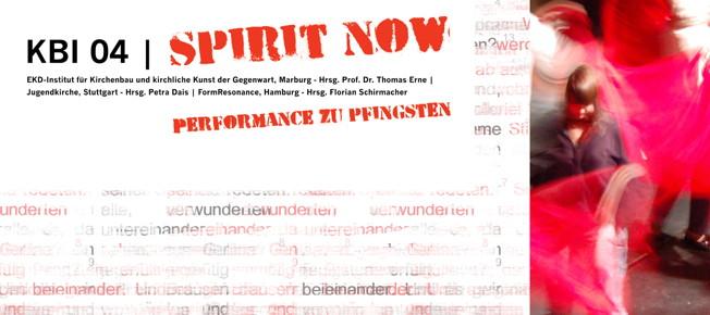 NEU: SPIRIT NOW – Performance zu Pfingsten