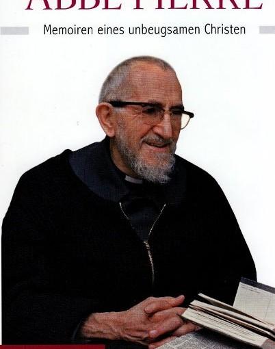 Buch des Monats Februar 2014:  Abbé Pierre – Wirkungen eines Glaubenden