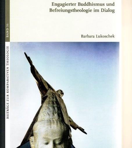 Engagement für Befreiung im Buddhismus und im Christentum