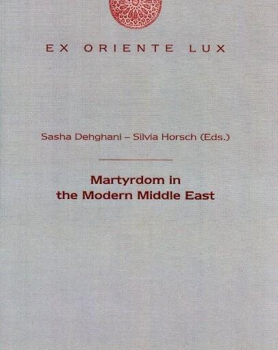 Buch des Monats September 2014: Martyrium und Selbstopferung (nicht nur) im Mittleren Osten