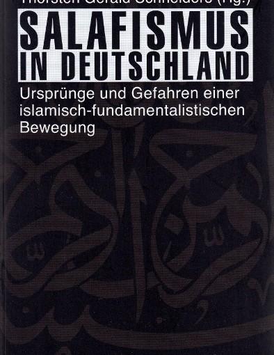 Salafismus – Einordnungsversuche islamisch-fundamentalistischer Phänomene
