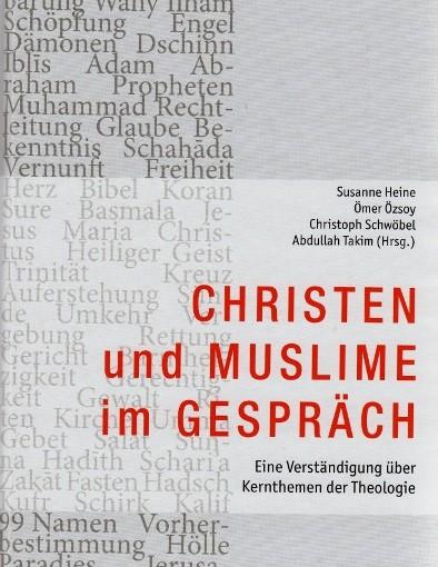 Christentum und Islam – Theologische Verständigungswege