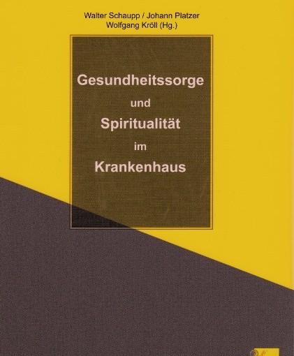 Buch des Monats März 2015: Spirituelle Zusammenhänge von Gesundheit und Pflege im Krankenhaus