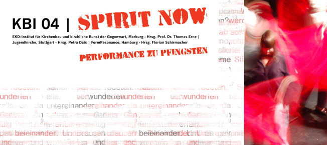 NEU: SPIRIT NOW – Performance zu Pfingsten